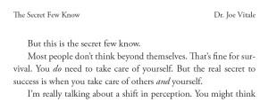 Tratto dal capitolo di Joe Vitale (The Mida Touch).