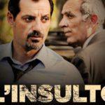 """SMS CINEMA: """"L'insulto"""" di Ziad Doueiri"""