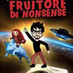 Libri: Valerio Carbone e il suo Fruitore Di Nonsense a caccia dei perché della vita