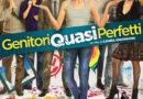 """""""Genitori quasi perfetti"""", un bel film sulla diversità"""